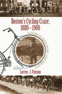 Author Talk: Lorenz Finison: Boston's Cycling Craze 1880-1900: A Story of Race, Sport, and Society