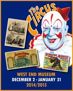 Exhibit: The Circus: A West End Tradition